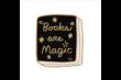 Kitűző - PIN BOOKS ARE MAGIC