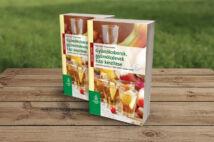 Gyümölcsborok, gyümölcslevek házi készítése - Borkészítés egyszerűen - Üdítő üdítők - Zamatos ecetek