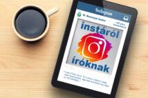M. Baranyai Anikó: Instáról íróknak - Használd profin az Instagramot (e)