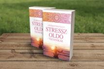 Lélekgyógyászat - Stresszoldó technikák
