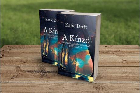 Katie Drift: A Kínzó