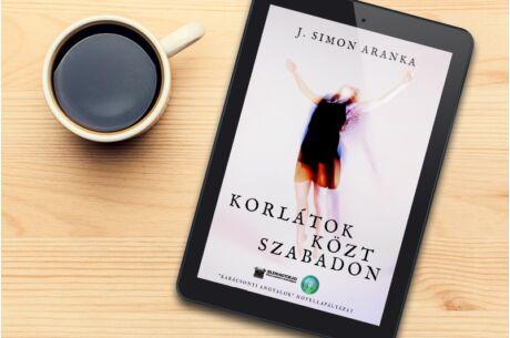 J. Simon Aranka: Korlátok közt szabadon