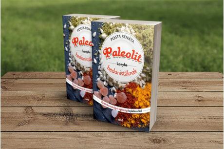 Posta Renáta: Paleolit konyva hedonistákna