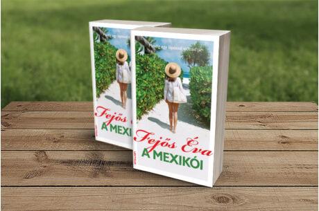 Fejős Éva: A mexikói
