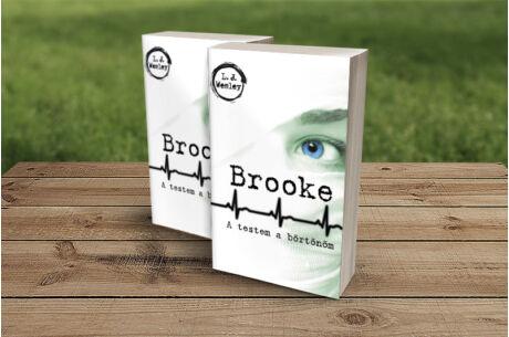 L.J. Wesley: Brooke - A testem a börtönöm