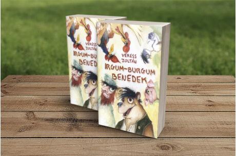 Veress Zoltán: Irgum-burgum Benedek