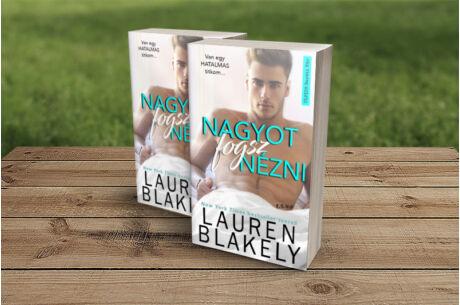 Lauren Blakely: Nagyot fogsz nézni