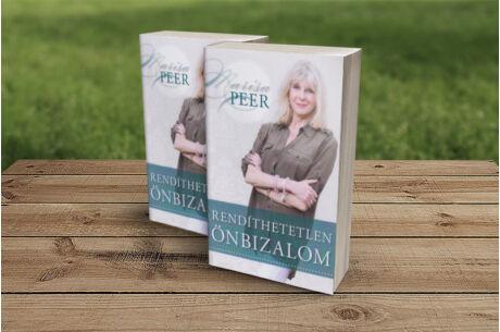 Marisa Peer: Rendíthetetlen önbizalom