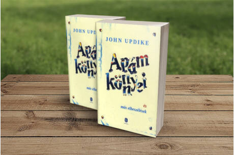John Updike: Apám könnyei és más elbeszélések