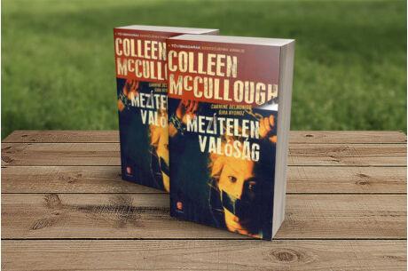 Colleen McCullough: Mezítelen valóság