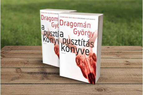 Dragomán György: A pusztítás könyve