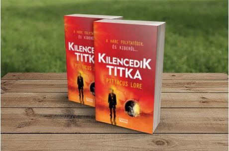 Pittacus Lore: Kilencedik titka - A Lorieni Krónikák 3.