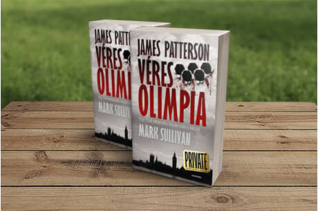 Mark Sullivan & James Patterson: Véres olimpia