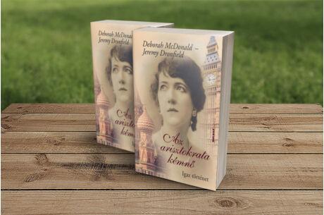 Deborah McDonald és Jeremi Dronfield: Az arisztokrata kémnő