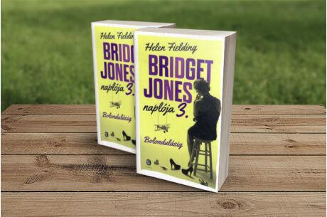 Helen Fielding: Bridget Jones naplója 3. - Bolondulásig