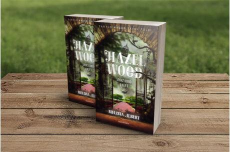 Melissa Albert: Hazel Wood - Mogyoróliget