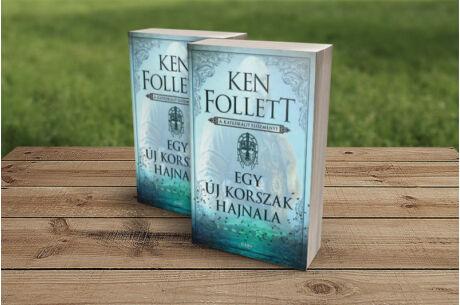 Ken Follett: Egy új korszak hajnala