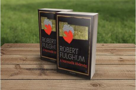 Robert Fulghum: A harmadik kívánság