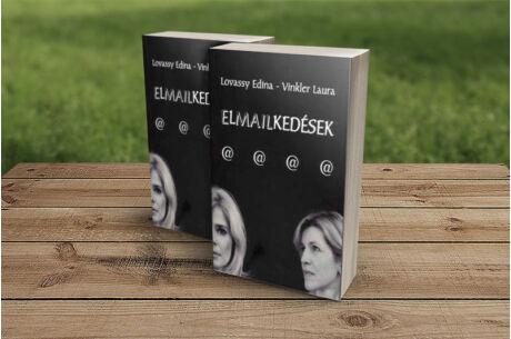 Lovassy Edina & Vinkler Laura: Elmailkedések