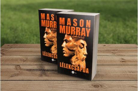 Mason Murray: Lélekcsapda