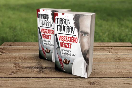 Mason Murray: Visszatérő végzet (fehér)