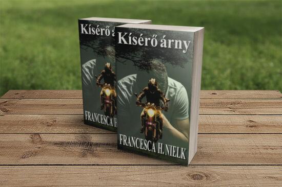 Francesca H. Nielk: Kísérő árny