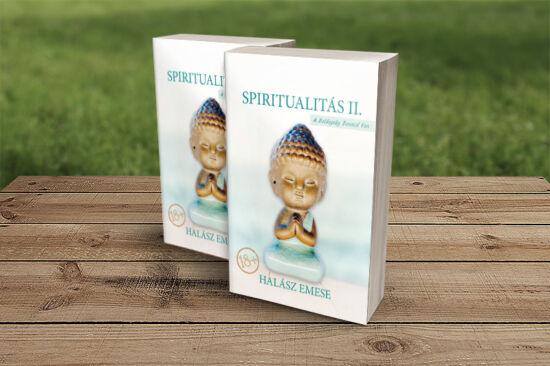 Halász Emese: Spiritualitás 2. - A boldogság benned van