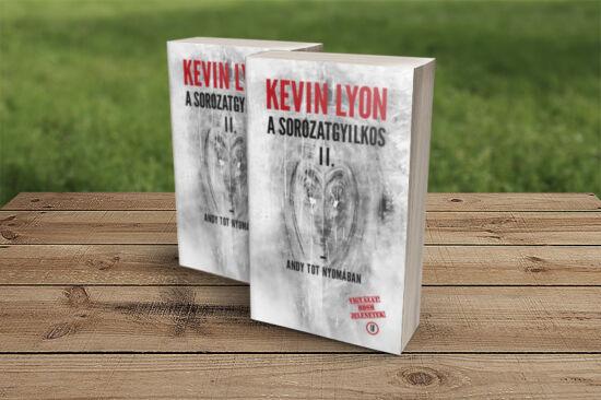 Kevin Lyon: A sorozatgyilkos 2. - Andy Tot nyomában