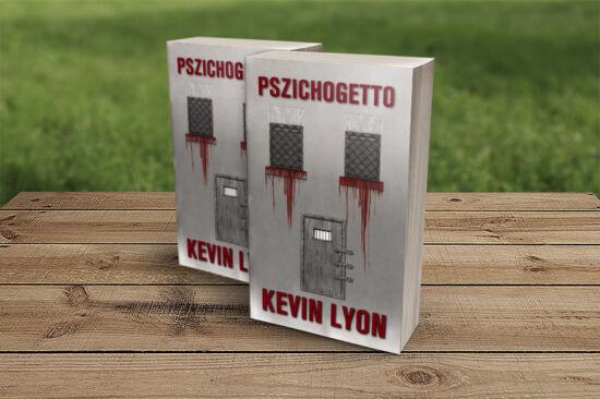 Kevin Lyon: Pszichogettó