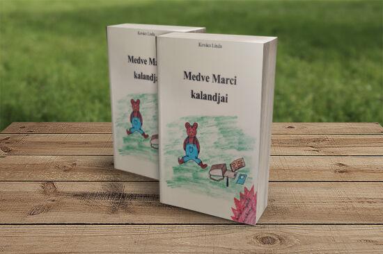 Kovács Linda: Medve Marci kalandjai